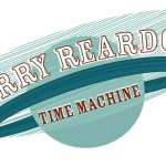 The Jerry Reardon Time Machine